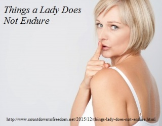 http://www.countdowntofreedom.net/2015/12/things-lady-does-not-endure.html